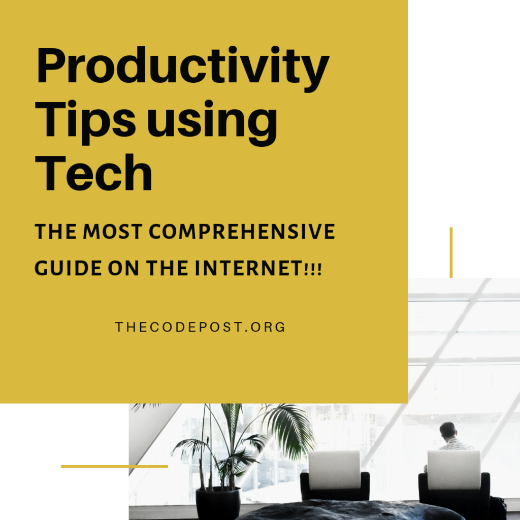 productivity tips using tech