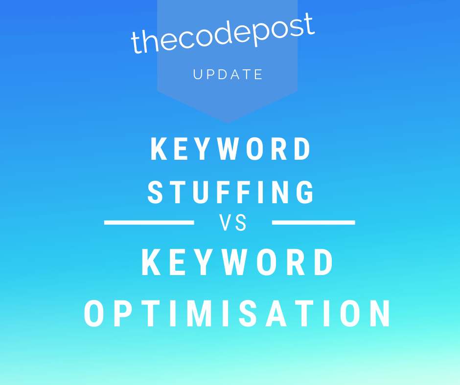 keyword stuffing vs keyword optimisation